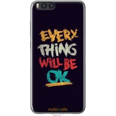 Чехол на Xiaomi Mi Note 3 Everything will be Ok