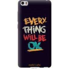 Чехол на Xiaomi Mi Note Everything will be Ok