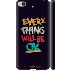 Чехол на Xiaomi Mi 5s Everything will be Ok