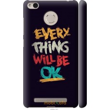 Чехол на Xiaomi Redmi 3s Everything will be Ok
