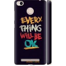 Чехол на Xiaomi Redmi 3x Everything will be Ok