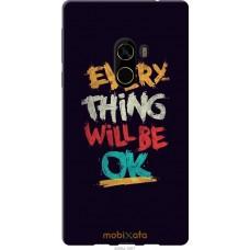 Чехол на Xiaomi Mi MiX 2 Everything will be Ok