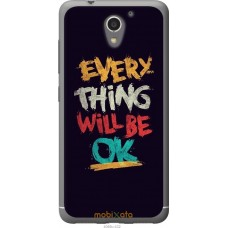Чехол на ZTE A510 Everything will be Ok